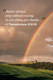 thanksgiving biblical quotes best 25 1 thessalonians 5 16 ideas on pinterest thessalonians 5