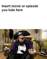 Pirate Meme Generator - patchy the pirate hates meme template by eagc7 on deviantart