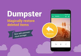 undelete photos android dumpster undelete restore pictures and android apps on