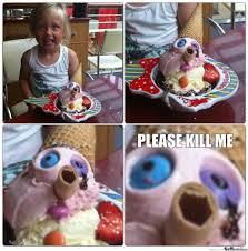 Please Kill Me Meme - please kill me by kinsha meme center