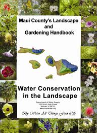 maui native plants water conservation maui county hi official website