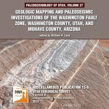 Washington State Radon Map by Paleoseismology Of Utah Volume 27 Geologic Mapping And
