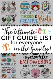 the ultimate gift guide list for and their families