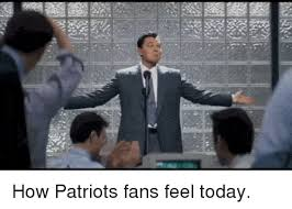 Patriots Fans Memes - how patriots fans feel today patriotic meme on astrologymemes com