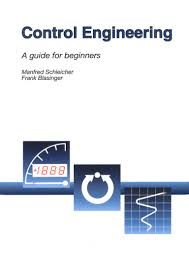 control engineering a guide for beginners