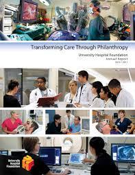 university hospital foundation 2010 11 annual report by university