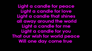 light a candle for peace with lyrics on screen youtube