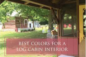 The Best Colors For A Log Cabin Interior - Interior paint colors for log homes