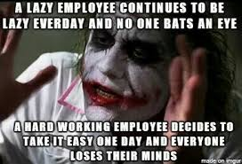 Lazy Worker Meme - signs of a lazy co worker hard work well is hard work