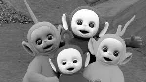 the teletubbies in black and white and never again