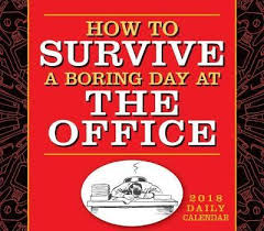 Desk Daily Calendar Booktopia How To Survive A Boring Day At Office 2018 Daily Desk