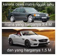 Meme Mobil - cewe pasti bakal bilang ah mobil tua ga meme otomotif