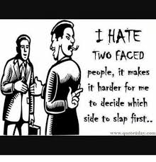 Two Face Meme - 1 hate two faced people it makes it harder for 10476562 png