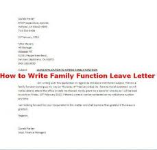 how to write family function leave letter careers u0026 jobs
