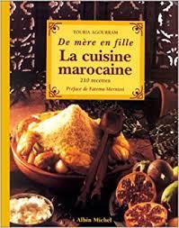livre de cuisine marocaine amazon fr de mère en fille la cuisine marocaine 210 recettes
