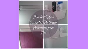 Bathroom Accessories Ikea by No Drill Wall Mounted Ikea Bathroom Accessories Youtube