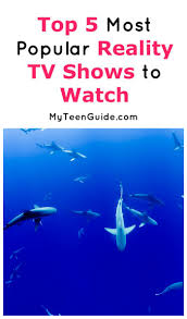 most popular tv shows the top 5 most popular reality tv shows everyone is watching my