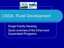 Usda Rural Housing Service Usda Rural Development Single Family Housing Quick Overview Of