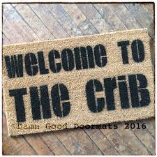 welcome to the crib doormat damn good doormats