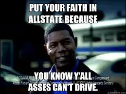Allstate Guy Meme - misstra knowitall 2013