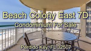 condo 7d for sale at beach colony east in perdido key fl youtube