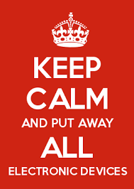 Make Keep Calm Memes - keep calm and put away all electronic devices classroom