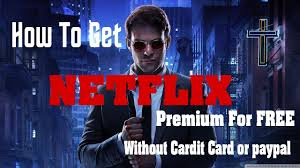how to get netflix premium for free without credit card or paypal
