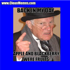 Back In My Day Meme - back in my day clean memes
