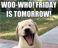 Thank God Its Friday Memes - tomorrow is friday pictures photos images and pics for facebook