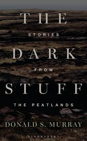 s stuff the stuff stories from the peatlands donald s murray