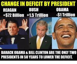Obama Bill Clinton Meme - change in deficitby president obama bush reagan 72 billion 15