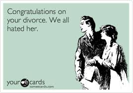 congrats on your divorce card congratulations on your divorce we all hated breakup ecard