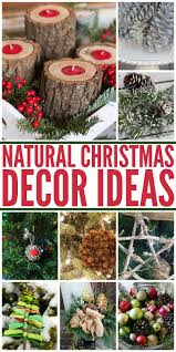 25 best ideas about natural christmas decorations on pinterest