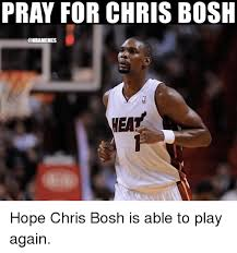 Chris Bosh Memes - 25 best memes about chris bosh chris bosh memes