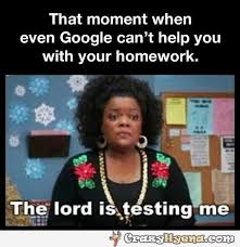 The Help Meme - the lord is testing me