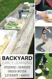 Backyard Activities For Kids Backyard Activities For Nature Science Sensory Play And Early