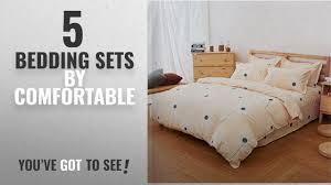 Comfortable Bed Sets Top 10 Comfortable Bedding Sets 2018 100 Cotton Duvet Cover