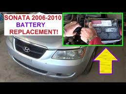 battery replacement hyundai sonata 2006 2010 how to replace the