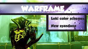 warframe loki prime color schemes u0026 new ormulu normal kyroptera