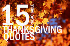 15 preachable quotes for thanksgiving