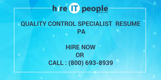 Quality Control Specialist Resume Quality Control Specialist Resume Pa Hire It People We Get It Done