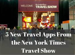 New York travel apps images 5 new travel apps from the new york times travel show huffpost jpg