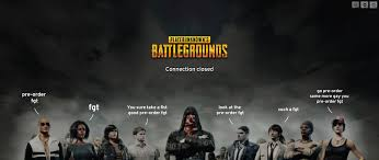 pubg connection closed load screen fixed album on imgur