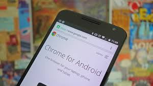 chrome for android how to speed up chrome on android androidpit
