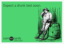 expect a drunk text soon flirting ecard
