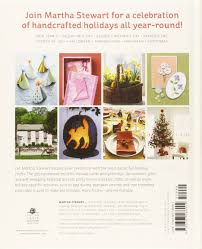 martha stewart s handmade crafts 225 inspired projects for