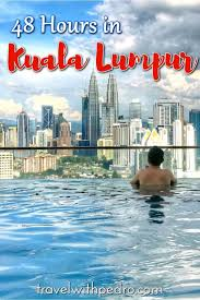 Top 10 Things To Do In Kuala Lumpur Kuala Lumpur Best Attractions 31 Best Destination Malaysia Images On Pinterest Malaysia Asia