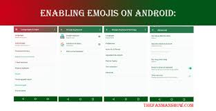 how to add emojis to android how to enable emojis on android and ios the fanman show