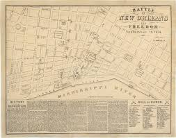 Battle Of New Orleans Map by Rare And Dramatic Plan Of The New Orleans White League Revolt Of