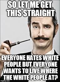 White Memes - white devil imgflip